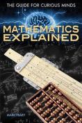 Mathematics Explained