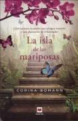 La Isla de Las Mariposas [Spanish]