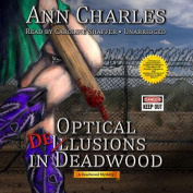 Optical Delusions in Deadwood [Audio]