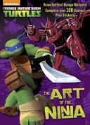 The Art of the Ninja! (Teenage Mutant Ninja Turtles