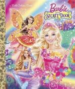 Barbie and the Secret Door (Little Golden Books