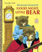 Richard Scarry's Good Night, Little Bear