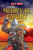 The Life of a Medieval Knight (It's a Fact