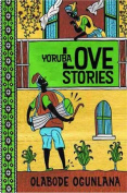 Yoruba Love Stories