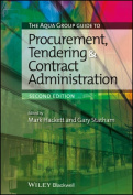 The Aqua Group Guide to Procurement, Tendering and Contract Administration 2E