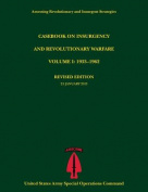 Casebook on Insurgency and Revolutionary Warfare, Volume I