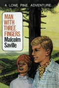Man with Three Fingers (Lone Pine