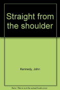 Straight from the Shoulder [Hardback]