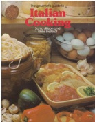 The Gourmet's Guide to Italian Cooking [Paperback]