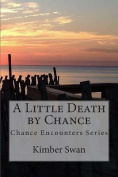 A Little Death by Chance
