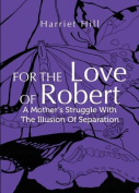 For the Love of Robert