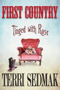 First Country - Tinged with Rose