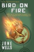 Bird on Fire
