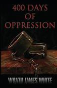 400 Days of Oppression