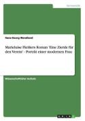 Marieluise Fleissers Roman 'Eine Zierde Fur Den Verein' - Portrat Einer Modernen Frau [GER]