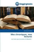 Mes Chroniques, Mes Lectures  [FRE]