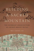 Building a Sacred Mountain