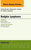 Hodgkin's Lymphoma, An Issue of Hematology/Oncology Clinics (The Clinics
