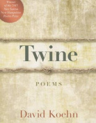 Twine: Poems
