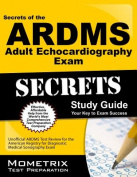 ARDMS Adult Echocardiography Exam Study Guide