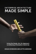 Enterprise Architecture Made Simple