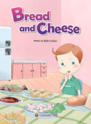 Bread and Cheese (Caramel Tree Readers