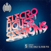 Ministry Of Sound Electro House Sessions 5