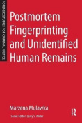 Postmortem Fingerprinting and Unidentified Human Remains