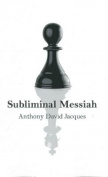 Subliminal Messiah