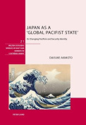 Japan as a `Global Pacifist State'