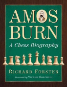 Amos Burn: A Chess Biography