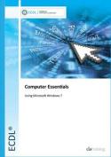 ECDL Computer Essentials Using Windows 7
