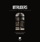 Intruders: Urban Explorers