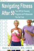 Navigating Fitness After 50
