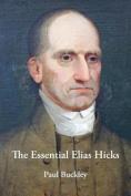 The Essential Elias Hicks