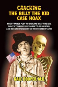 Cracking the Billy the Kid Case Hoax