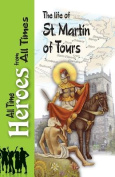 The Life of St Martin of Tours