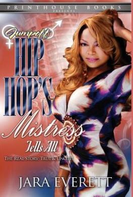 Jumpoff; Hip Hop's Mistress Tells All!