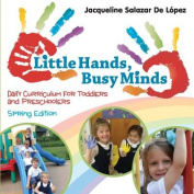 Little Hands, Busy Minds, Spring Edition