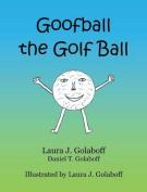 Goofball the Golf Ball