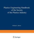 SPI Plastics Engineering Handbook of the Society of the Plastics Industry, Inc.