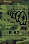 The B-52 Tips - Combat Recon Manual, Republic of Vietnam
