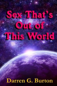 Sex That's Out of This World