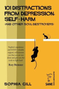 101 Distractions from Depression, Self-Harm