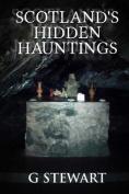 Scotland's Hidden Hauntings