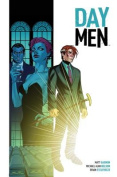 Day Men: Volume 1