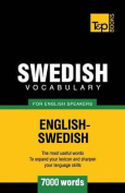 Swedish Vocabulary for English Speakers - 7000 Words