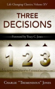 The Three Decisions (Life-Changing Classics