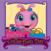 Shelby's Collection Day