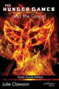 The Hunger Games and the Gospel